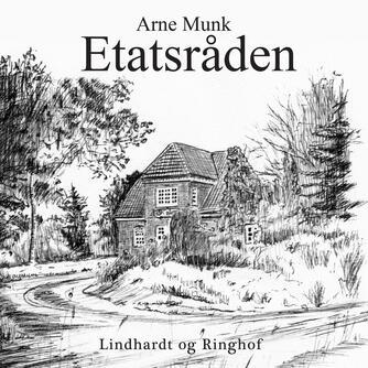 Arne Munk: Etatsråden