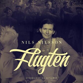 Nils Nilsson (f. 1897): Flugten