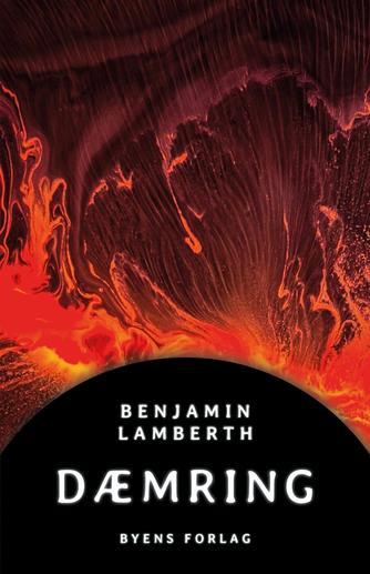 Benjamin Lamberth (f. 1980): Dæmring