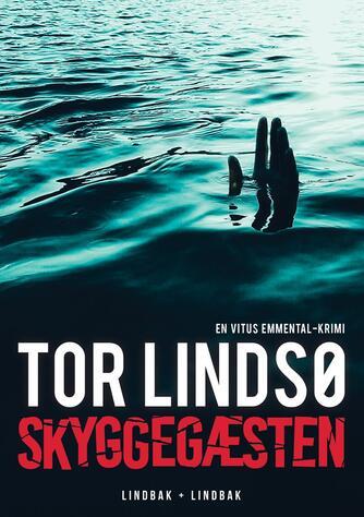 Tor Lindsø: Skyggegæsten