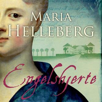 Maria Helleberg: Engelshjerte