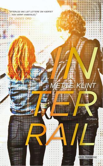 Mette Klint: Interrail : roman