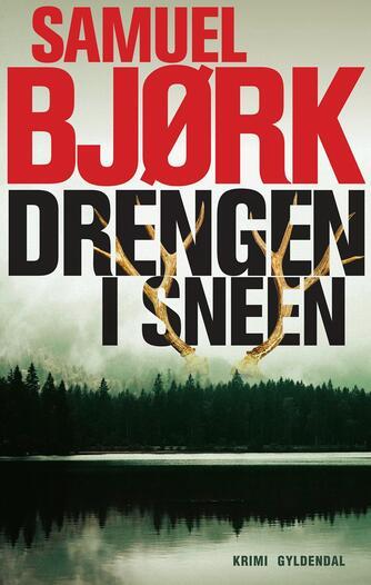 Samuel Bjørk (f. 1969): Drengen i sneen