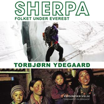 Torbjørn Ydegaard: Sherpa : folket under Everest
