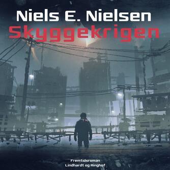 Niels E. Nielsen (f. 1924): Skyggekrigen