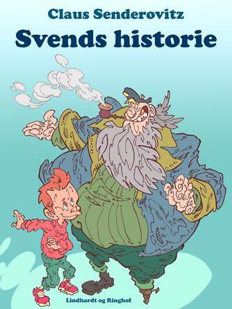 Claus Senderovitz: Svends historie