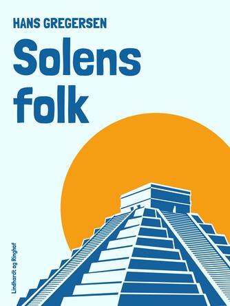Hans Gregersen (f. 1946): Solens folk