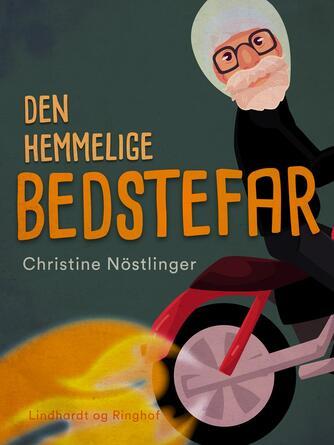 Christine Nöstlinger: Den hemmelige bedstefar