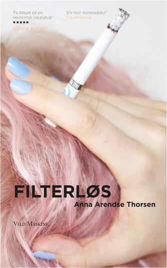 Anna Arendse Thorsen (f. 1993): Filterløs