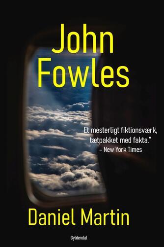 John Fowles: Daniel Martin : roman