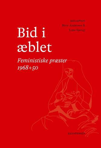 : Bid i æblet : feministiske præster 1968+50