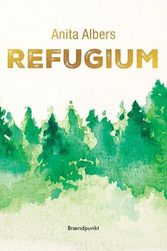 Anita Albers: Refugium