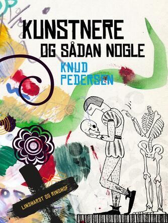 Knud Pedersen (f. 1925): Kunstnere og sådan nogle