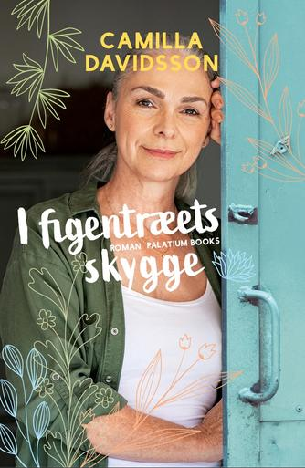 Camilla Davidsson: I figentræets skygge : roman