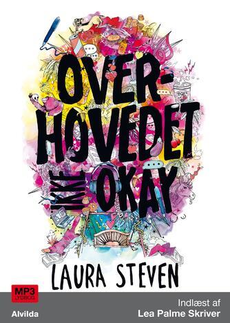 Laura Steven: Overhovedet ikke okay