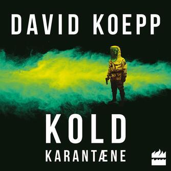 David Koepp: Kold karantæne