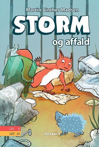 Martin Vinther Madsen: Storm og affald
