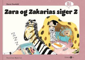 Marie Duedahl, Zarah Juul: Zara og Zakarias siger Z