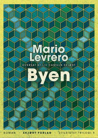 Mario Levrero (f. 1940): Byen : roman