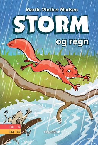 Martin Vinther Madsen: Storm og regn