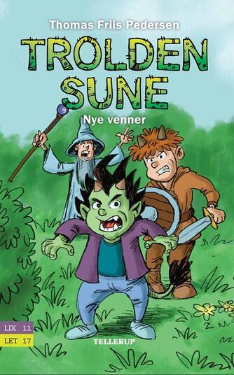 Thomas Friis Pedersen: Trolden Sune - nye venner