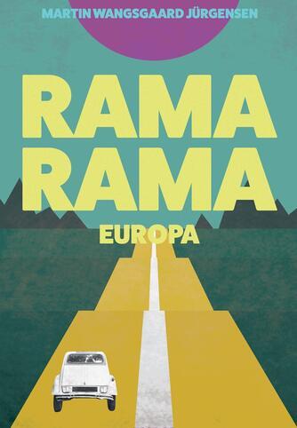 Martin Wangsgaard Jürgensen: Rama Rama Europa
