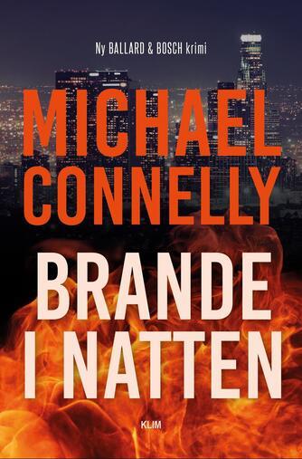 Michael Connelly: Brande i natten