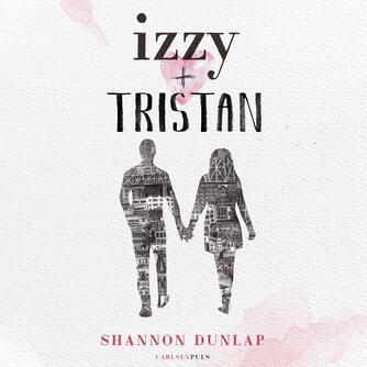 Shannon Dunlap: Izzy + Tristan