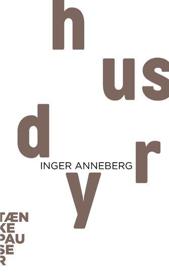 Inger Anneberg: Husdyr