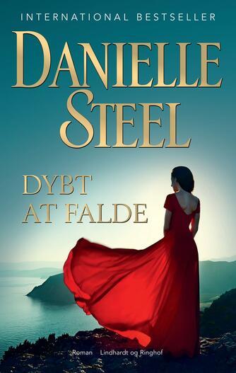 Danielle Steel: Dybt at falde