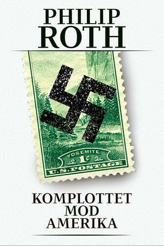 Philip Roth: Komplottet mod Amerika