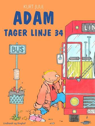 Kurt H. Juul: Adam tager linje 34