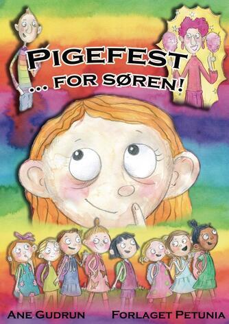 Ane Gudrun: Pigefest - for Søren!