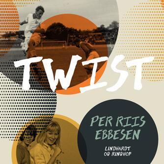 : Twist
