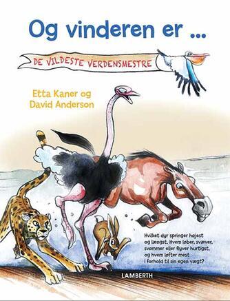 Etta Kaner, David Anderson: Og vinderen er - : de vildeste verdensmestre!