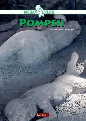 Thomas Meloni Rønn: Pompeii