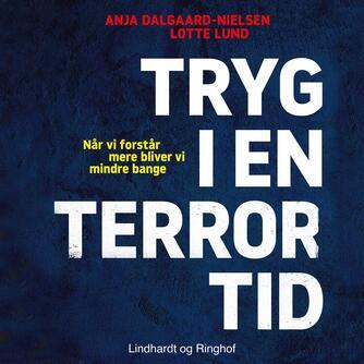 : Tryg i en terrortid