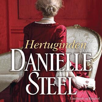 Danielle Steel: Hertuginden