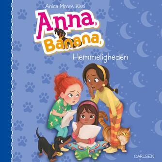 Anica Mrose Rissi: Anna, Banana - hemmeligheden