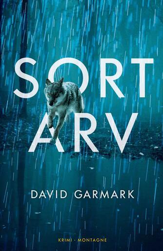 David Garmark (f. 1972): Sort arv