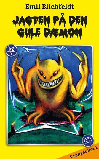 Emil Blichfeldt: Jagten på den gule dæmon