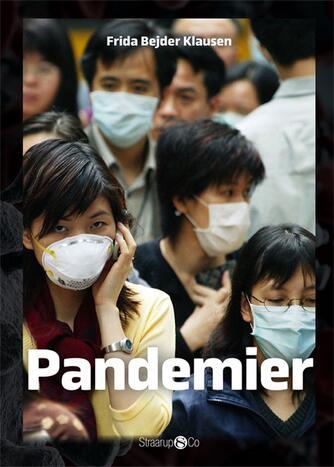 Frida Bejder Klausen: Pandemier