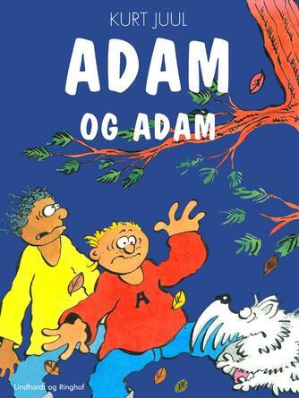 Kurt H. Juul: Adam og Adam