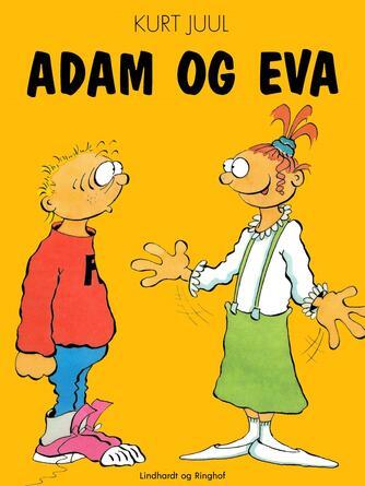Kurt H. Juul: Adam og Eva