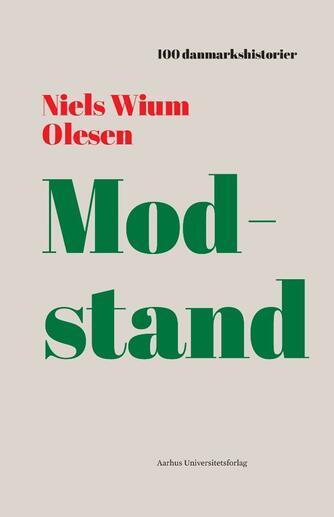 Niels Wium Olesen: Modstand