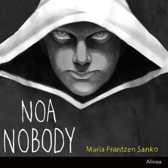 Maria Frantzen Sanko: Noa Nobody