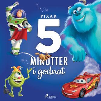 : 5 minutter i godnat : Pixar (Pixar)