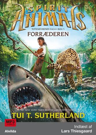 T. T. Sutherland: Spirit animals - forræderen