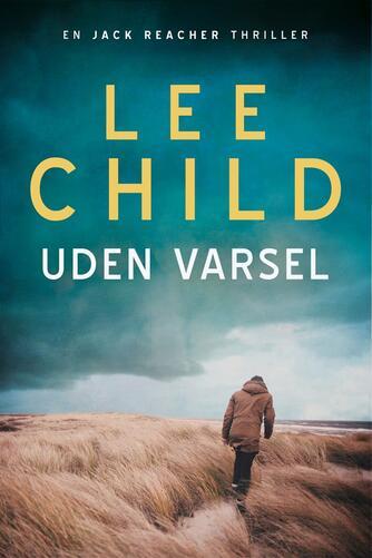 Lee Child: Uden varsel
