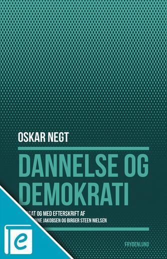 Oskar Negt: Dannelse og demokrati